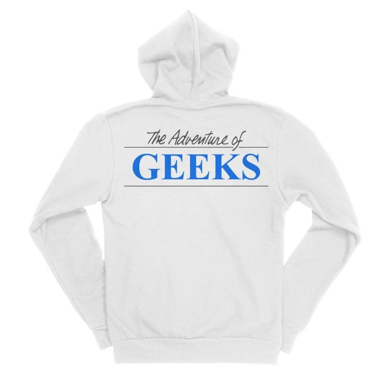 The Adventure of Geeks Men's Sponge Fleece Zip-Up Hoody by DrinkIN GeekOUT's Artist Shop