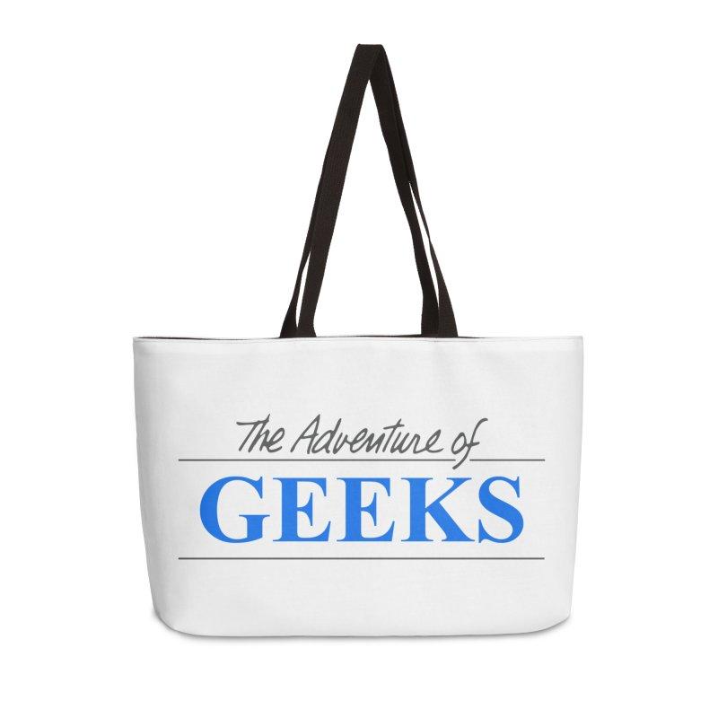 The Adventure of Geeks Accessories Weekender Bag Bag by DrinkIN GeekOUT's Artist Shop