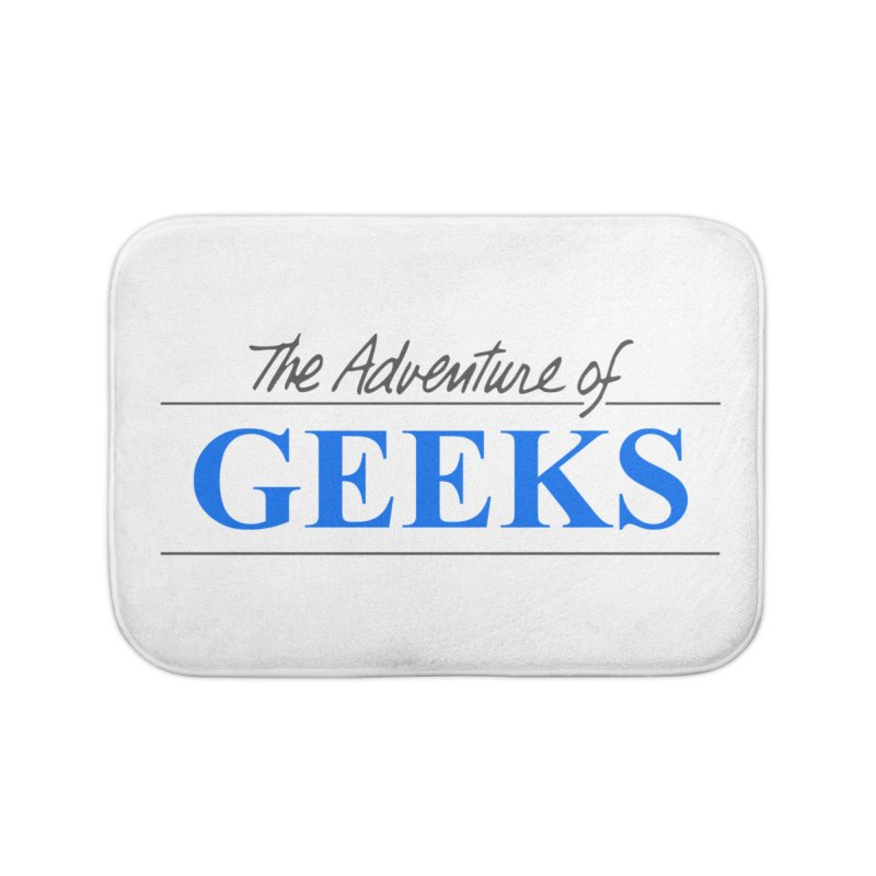 The Adventure of Geeks Home Bath Mat by DrinkIN GeekOUT's Artist Shop