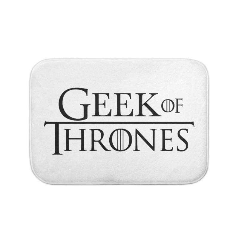 Geek of Thrones Home Bath Mat by DrinkIN GeekOUT's Artist Shop