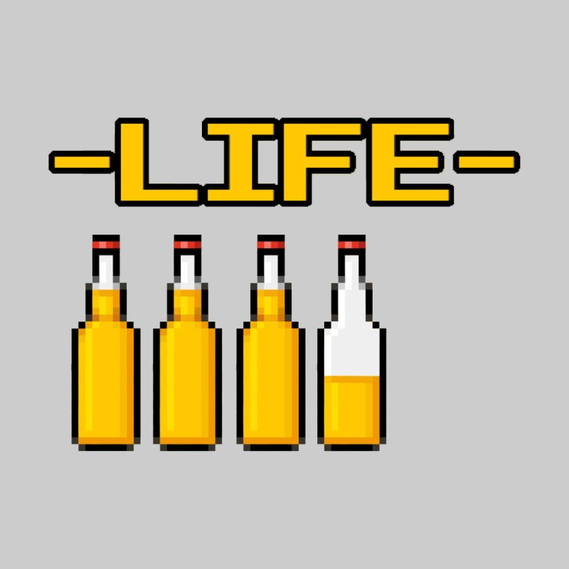 Beer is Life by DrinkIN GeekOUT's Artist Shop