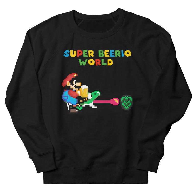 Super Beerio World Men's French Terry Sweatshirt by DrinkIN GeekOUT's Artist Shop