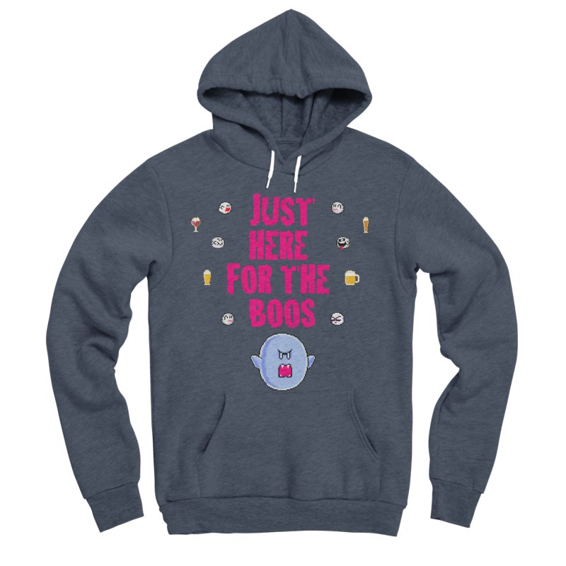 Here 4 Boos Men's Sponge Fleece Pullover Hoody by DrinkIN GeekOUT's Artist Shop