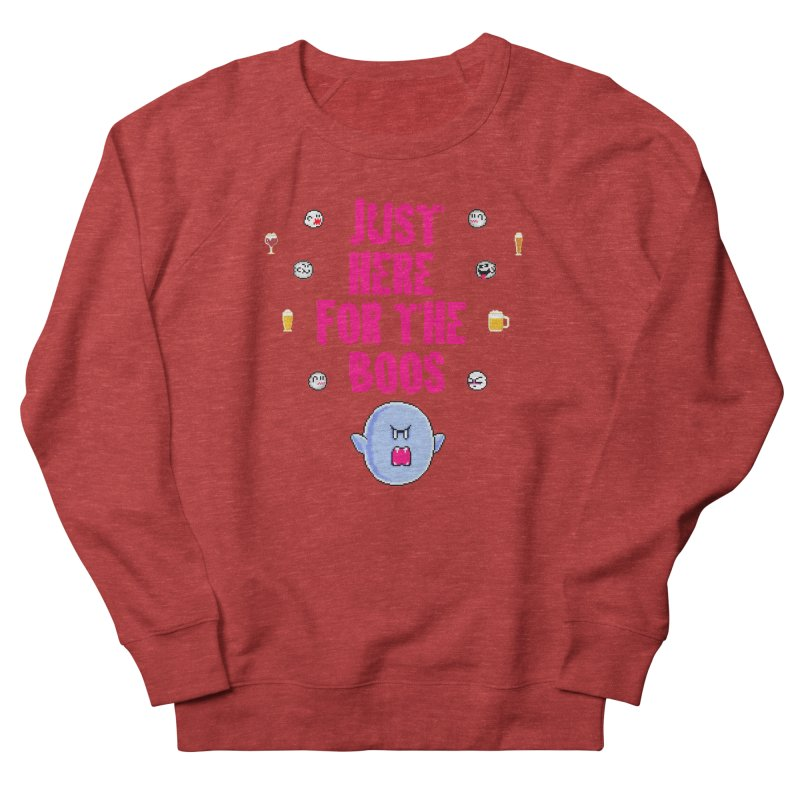 Here 4 Boos Women's French Terry Sweatshirt by DrinkIN GeekOUT's Artist Shop