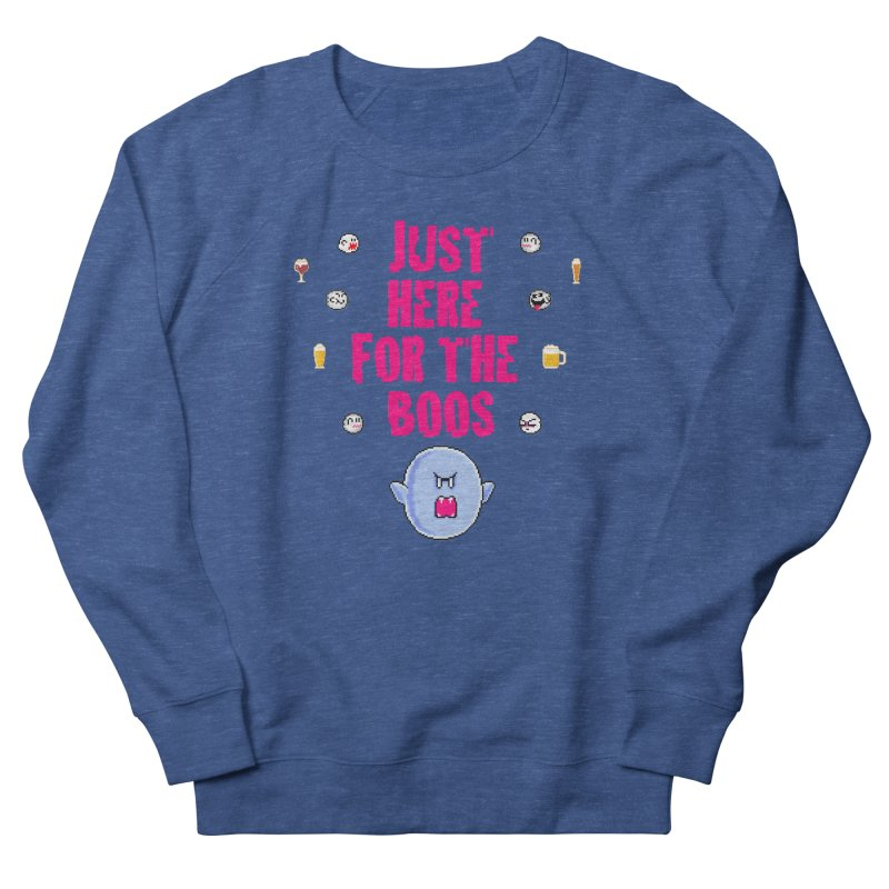 Here 4 Boos Men's French Terry Sweatshirt by DrinkIN GeekOUT's Artist Shop