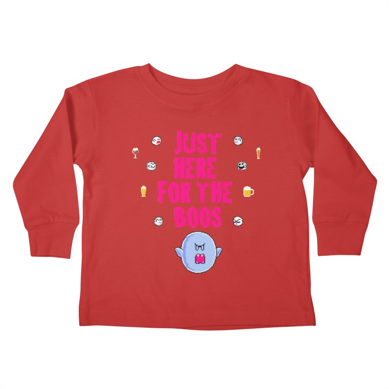 Here 4 Boos Kids Toddler Longsleeve T-Shirt by DrinkIN GeekOUT's Artist Shop