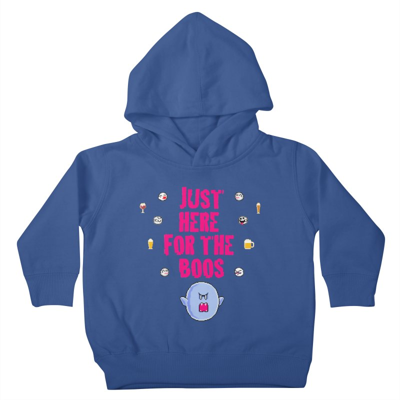 Here 4 Boos Kids Toddler Pullover Hoody by DrinkIN GeekOUT's Artist Shop