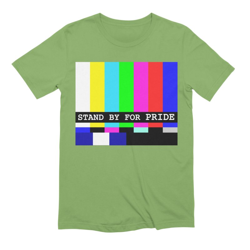 Stand By for Pride Men's Extra Soft T-Shirt by DrinkIN GeekOUT's Artist Shop