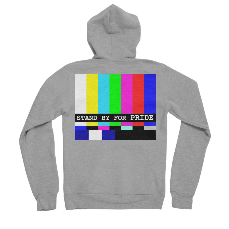 Stand By for Pride Women's Sponge Fleece Zip-Up Hoody by DrinkIN GeekOUT's Artist Shop