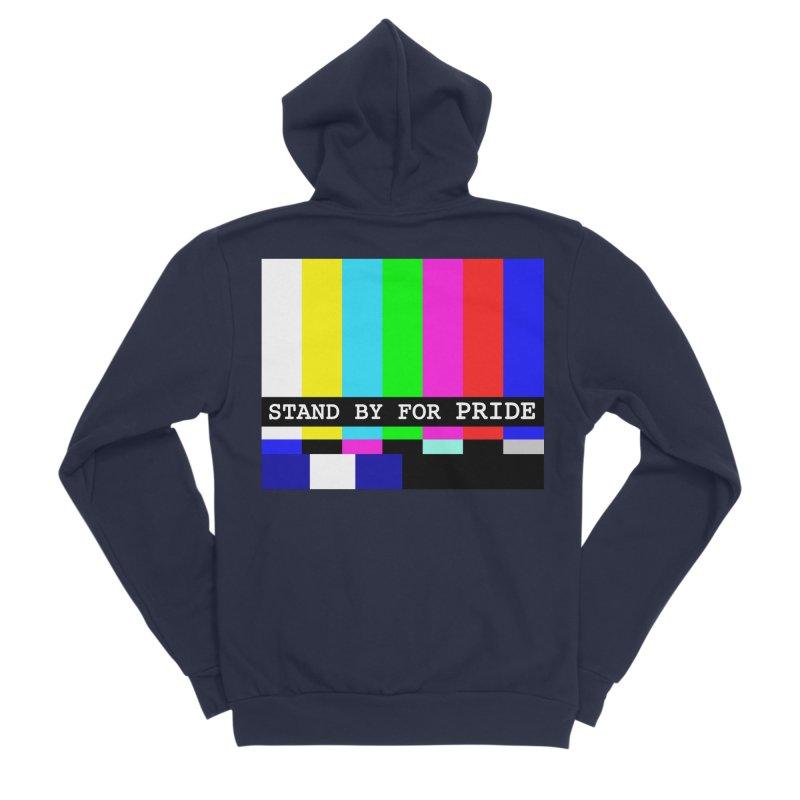 Stand By for Pride Women's Sponge Fleece Zip-Up Hoody by DrinkIN GeekOUT's Artist Shop