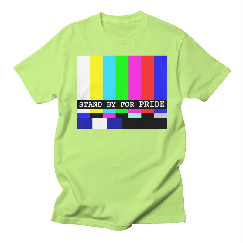 Stand By for Pride Men's Regular T-Shirt by DrinkIN GeekOUT's Artist Shop