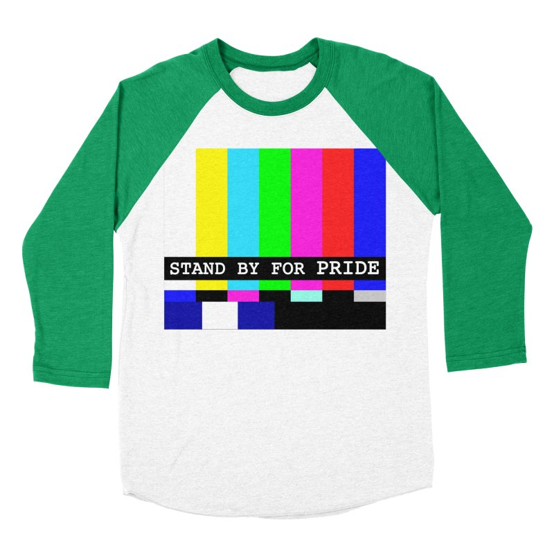 Stand By for Pride Men's Baseball Triblend Longsleeve T-Shirt by DrinkIN GeekOUT's Artist Shop