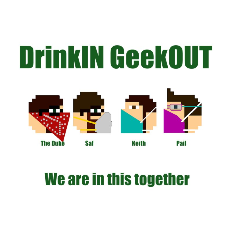 We are in this Together Women's V-Neck by DrinkIN GeekOUT's Artist Shop
