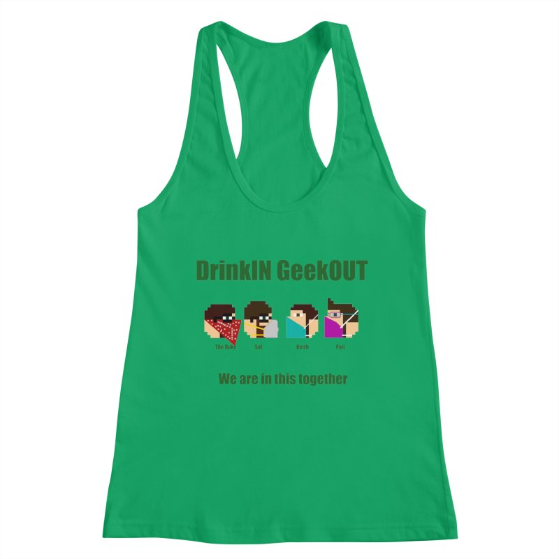 We are in this Together Women's Tank by DrinkIN GeekOUT's Artist Shop