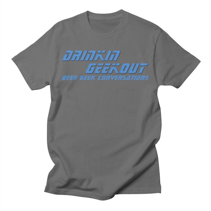 DrinkIN GeekOUT: Beer Geek Conversations Men's T-Shirt by DrinkIN GeekOUT's Artist Shop