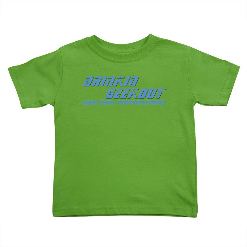 DrinkIN GeekOUT: Beer Geek Conversations Kids Toddler T-Shirt by DrinkIN GeekOUT's Artist Shop