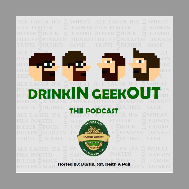 DrinkIN GeekOUT None  by Drinkingeekout's Artist Shop
