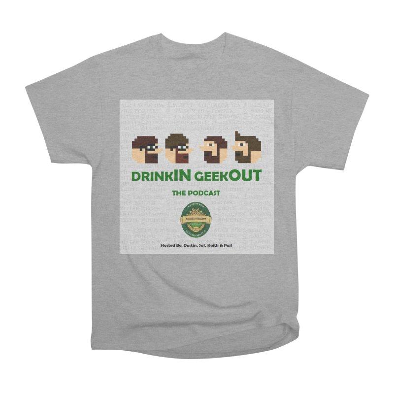 DrinkIN GeekOUT Men's Heavyweight T-Shirt by DrinkIN GeekOUT's Artist Shop