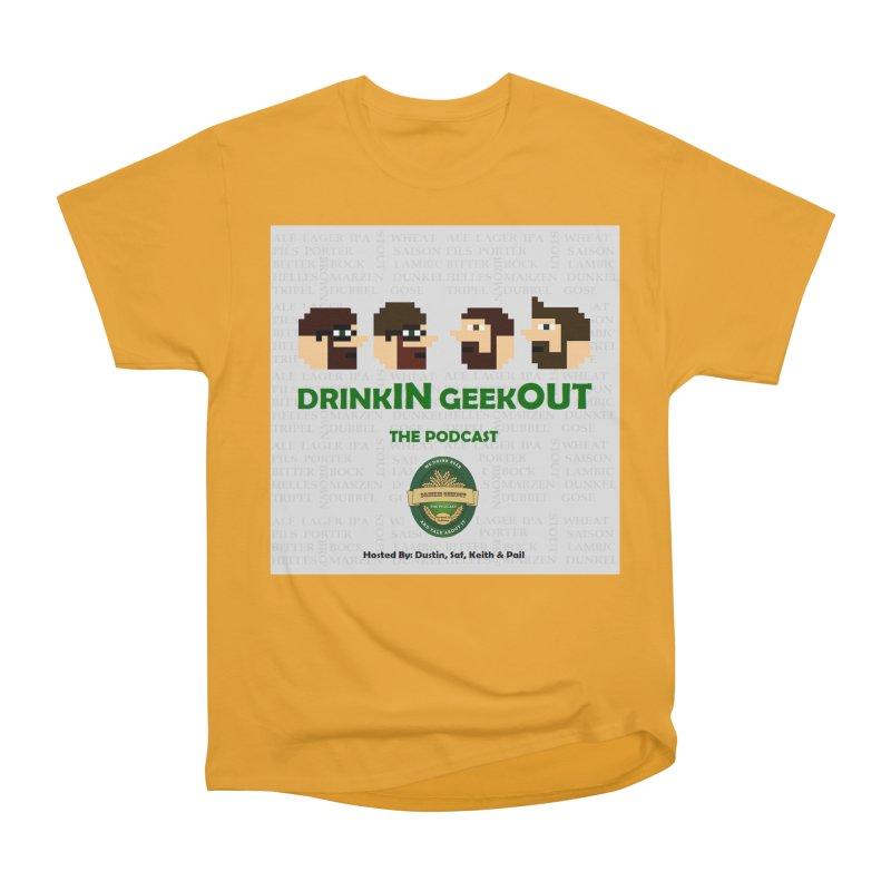 DrinkIN GeekOUT Women's Heavyweight Unisex T-Shirt by Drinkingeekout's Artist Shop