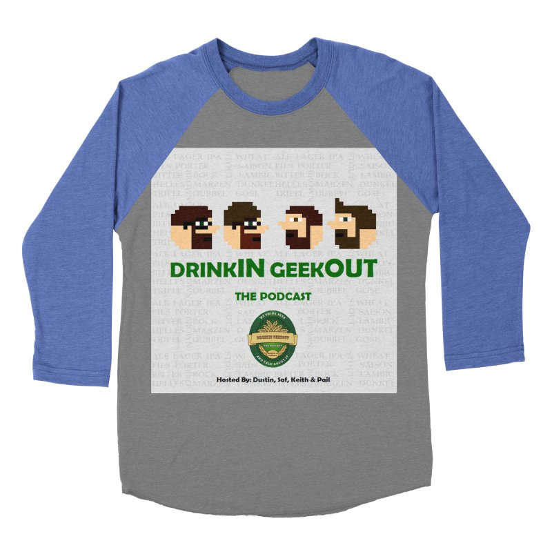 DrinkIN GeekOUT Women's Baseball Triblend Longsleeve T-Shirt by DrinkIN GeekOUT's Artist Shop