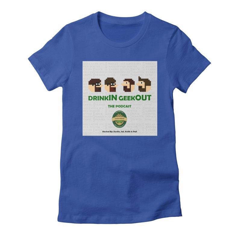 DrinkIN GeekOUT Women's Fitted T-Shirt by Drinkingeekout's Artist Shop