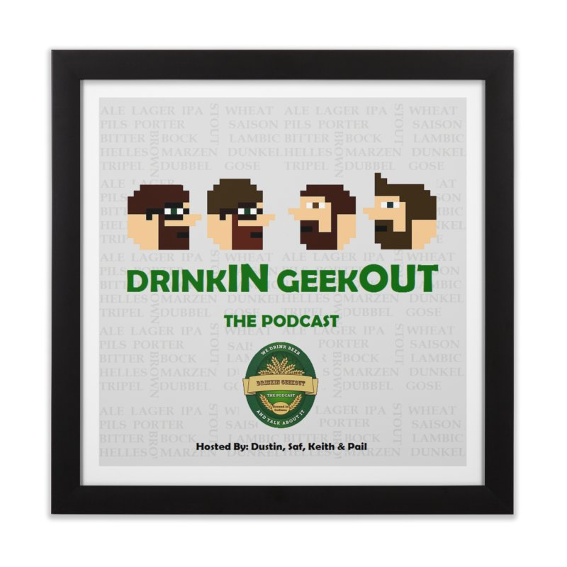 DrinkIN GeekOUT Home Framed Fine Art Print by DrinkIN GeekOUT's Artist Shop