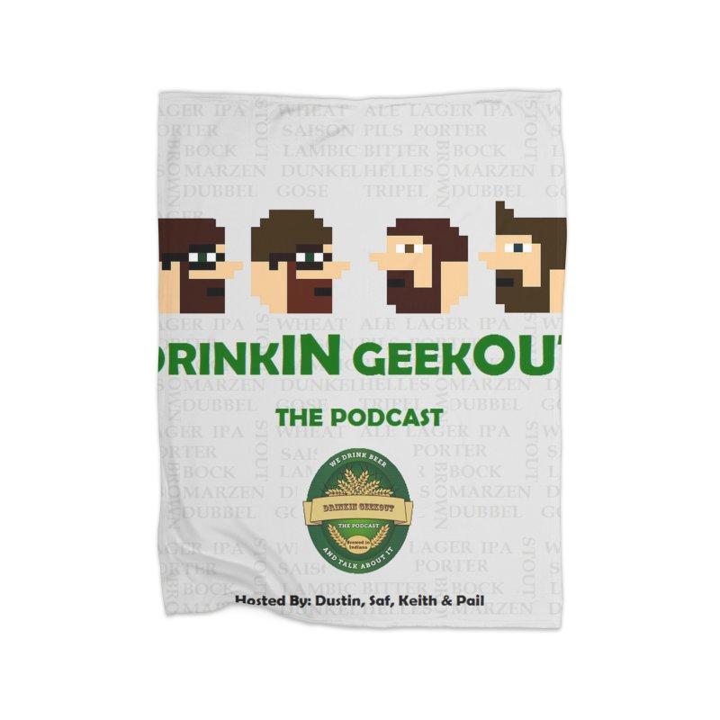 DrinkIN GeekOUT Home Blanket by Drinkingeekout's Artist Shop