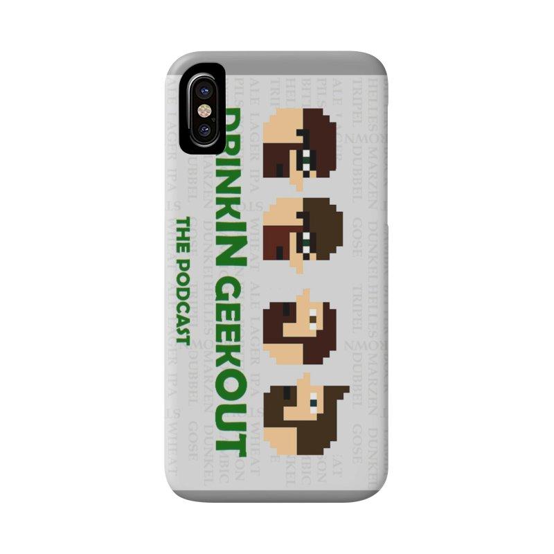 DrinkIN GeekOUT Accessories Phone Case by DrinkIN GeekOUT's Artist Shop