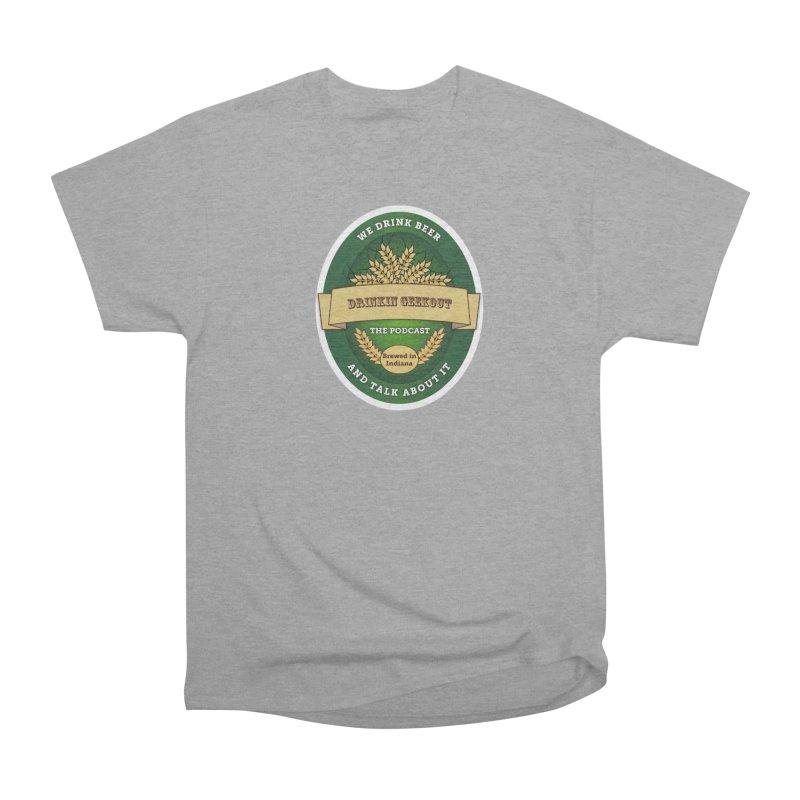 DrinkIN GeekOUT Classic Men's Heavyweight T-Shirt by DrinkIN GeekOUT's Artist Shop