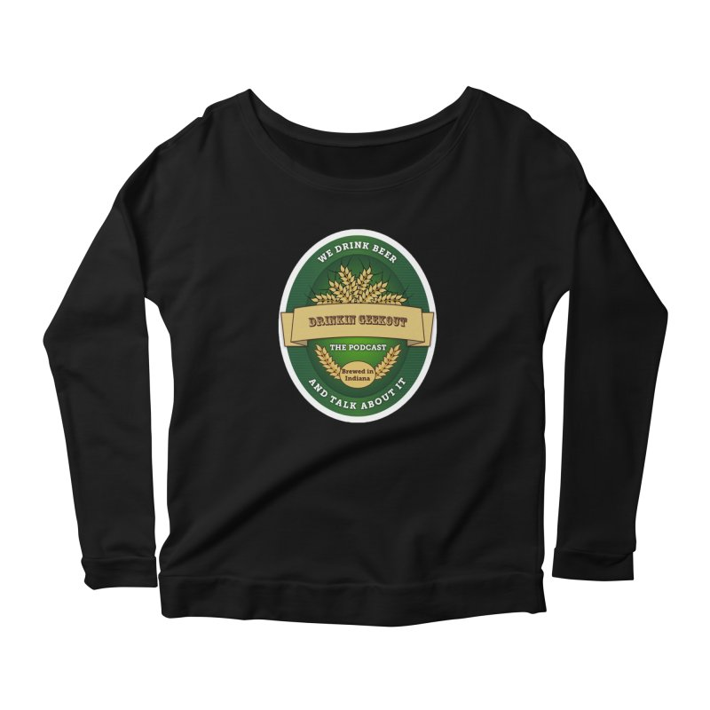 DrinkIN GeekOUT Classic Women's Scoop Neck Longsleeve T-Shirt by DrinkIN GeekOUT's Artist Shop