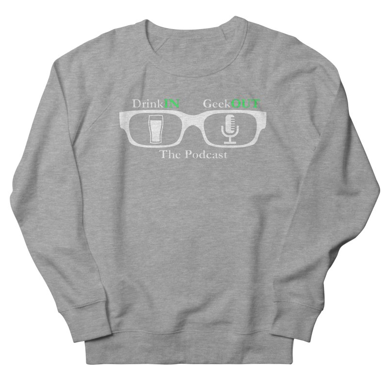 White Beer Goggles Men's French Terry Sweatshirt by DrinkIN GeekOUT's Artist Shop