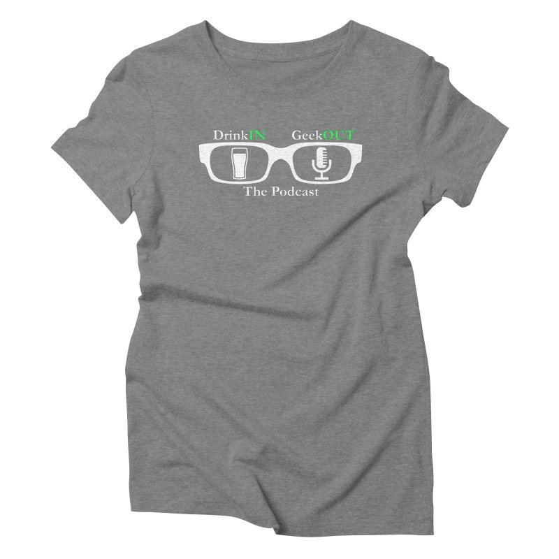 White Beer Goggles Women's Triblend T-Shirt by DrinkIN GeekOUT's Artist Shop