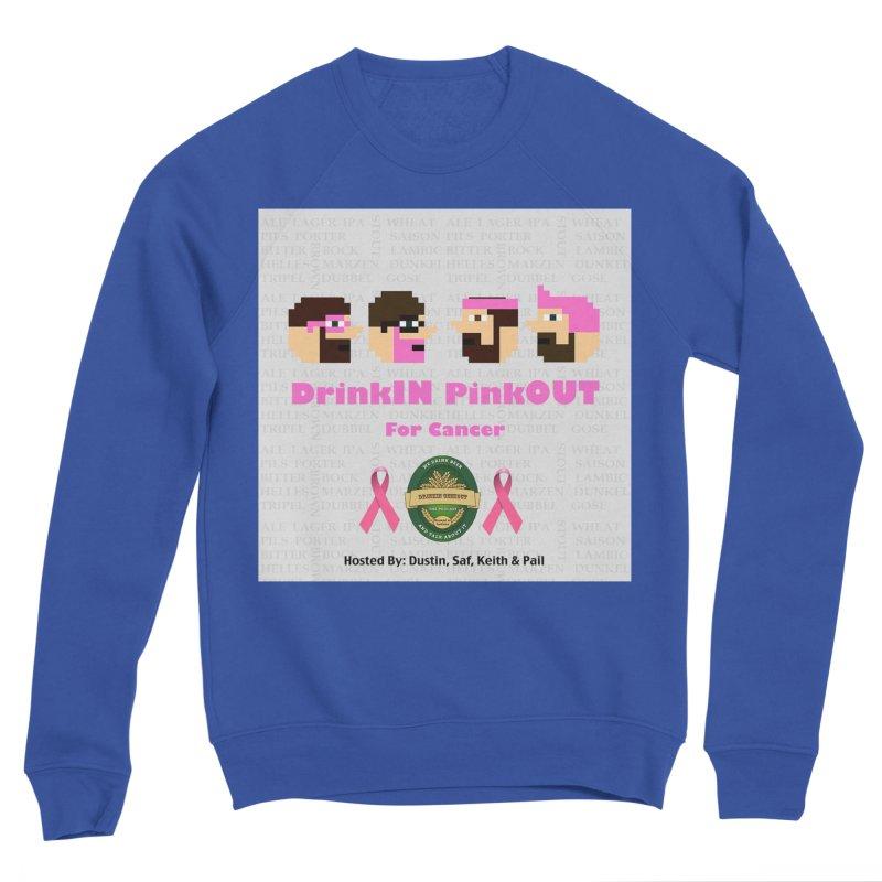 DrinkIN PinkOUT Men's Sponge Fleece Sweatshirt by DrinkIN GeekOUT's Artist Shop