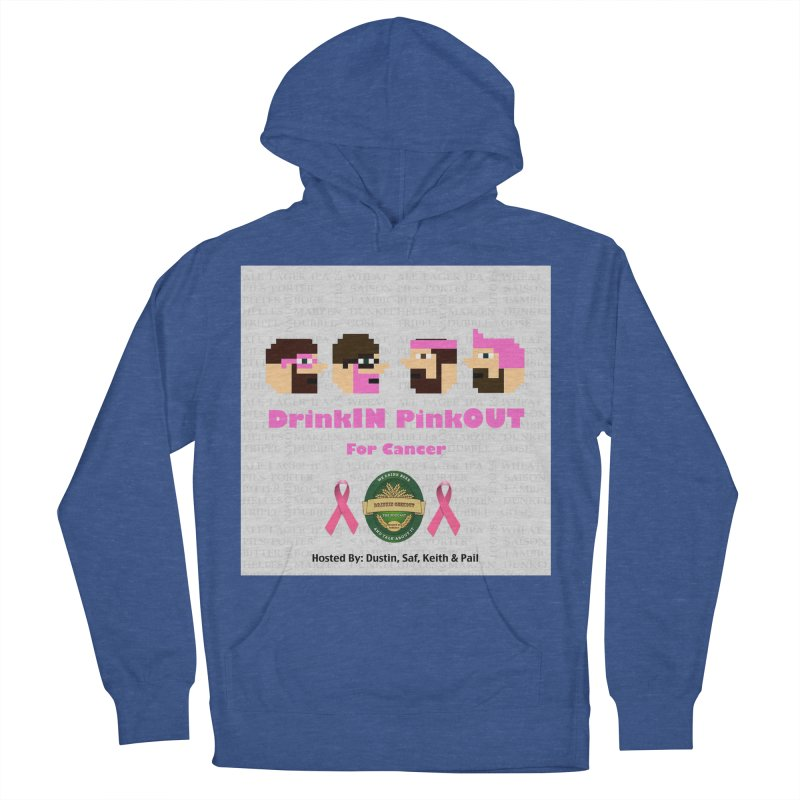 DrinkIN PinkOUT Women's French Terry Pullover Hoody by DrinkIN GeekOUT's Artist Shop