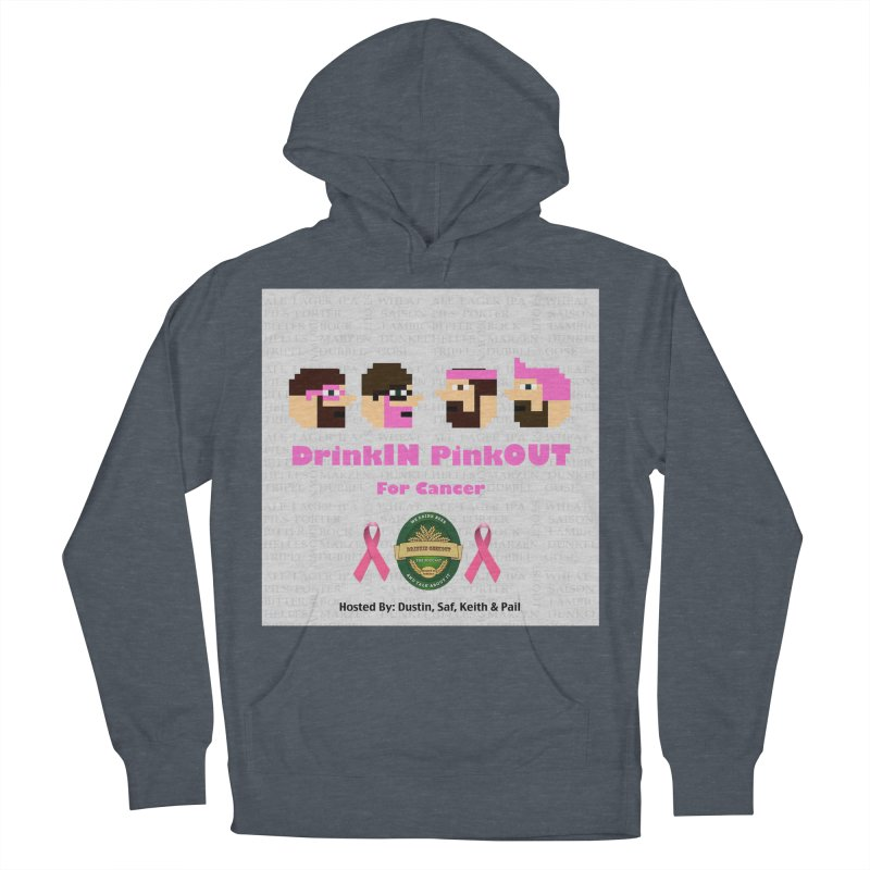 DrinkIN PinkOUT Men's French Terry Pullover Hoody by DrinkIN GeekOUT's Artist Shop