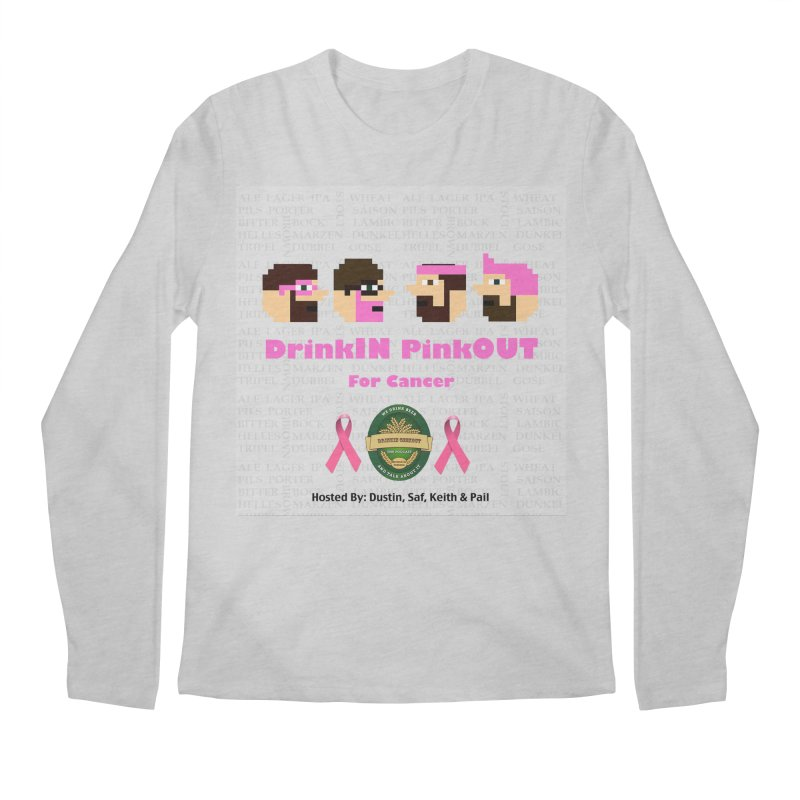 DrinkIN PinkOUT Men's Regular Longsleeve T-Shirt by DrinkIN GeekOUT's Artist Shop