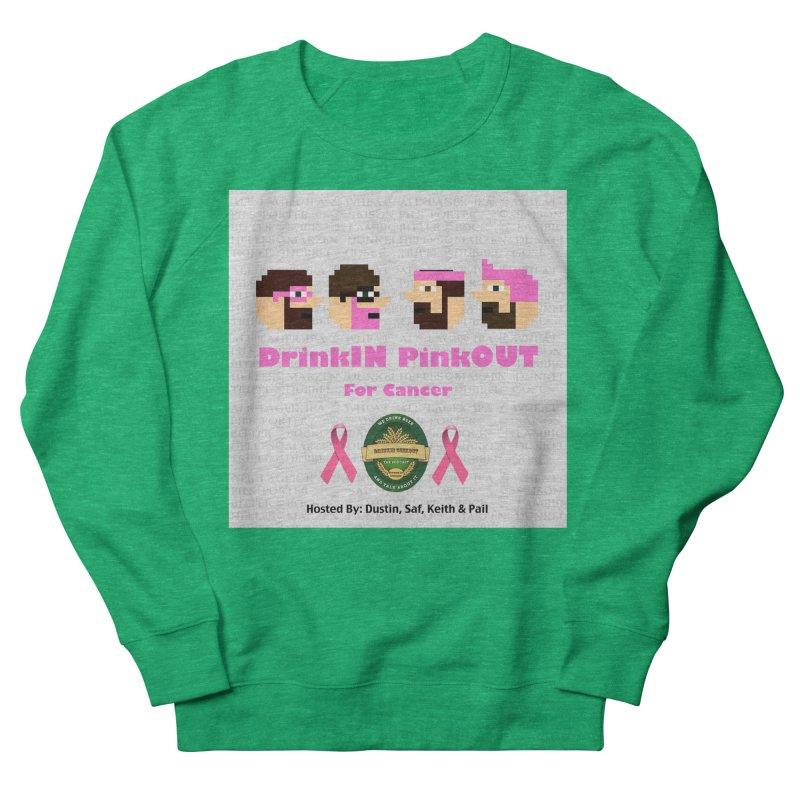 DrinkIN PinkOUT Men's French Terry Sweatshirt by DrinkIN GeekOUT's Artist Shop