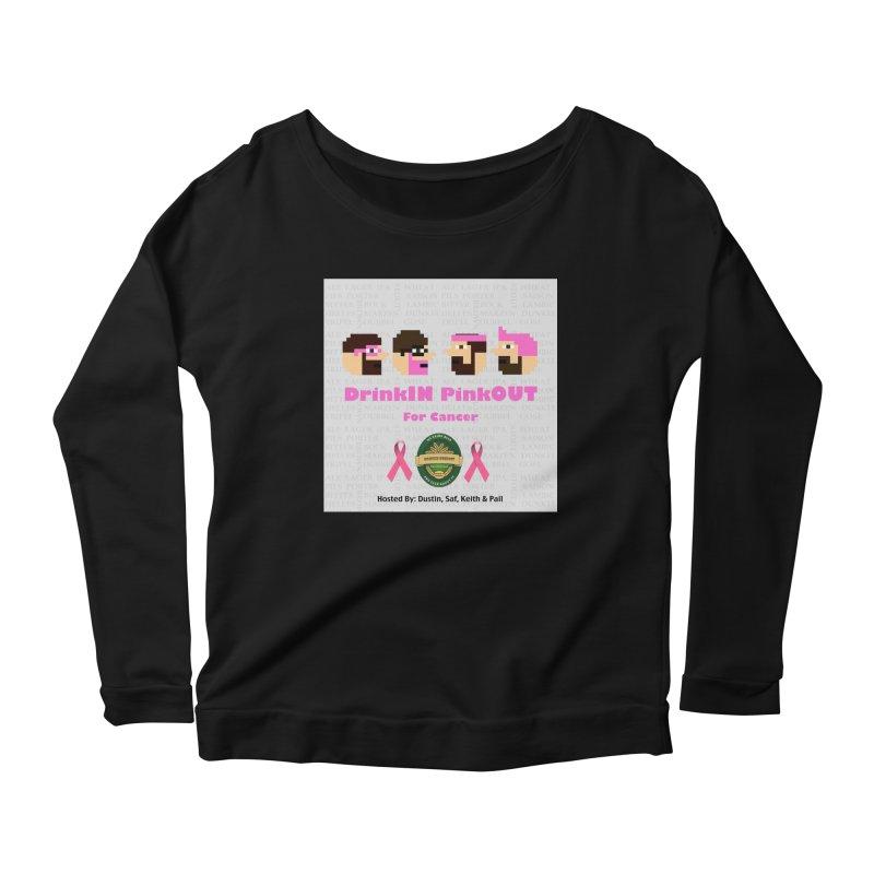 DrinkIN PinkOUT Women's Scoop Neck Longsleeve T-Shirt by DrinkIN GeekOUT's Artist Shop