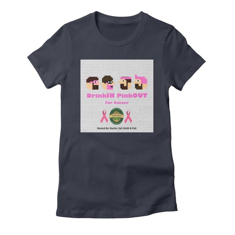 DrinkIN PinkOUT Women's Fitted T-Shirt by DrinkIN GeekOUT's Artist Shop