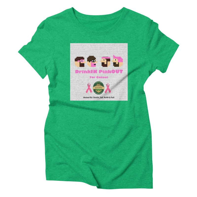 DrinkIN PinkOUT Women's Triblend T-Shirt by DrinkIN GeekOUT's Artist Shop