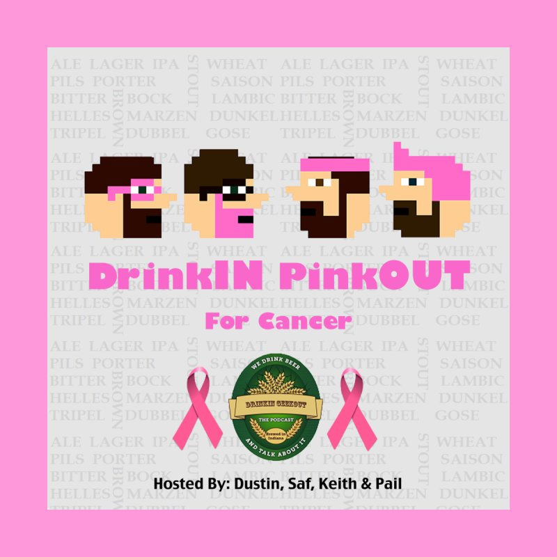 DrinkIN PinkOUT Men's T-Shirt by DrinkIN GeekOUT's Artist Shop