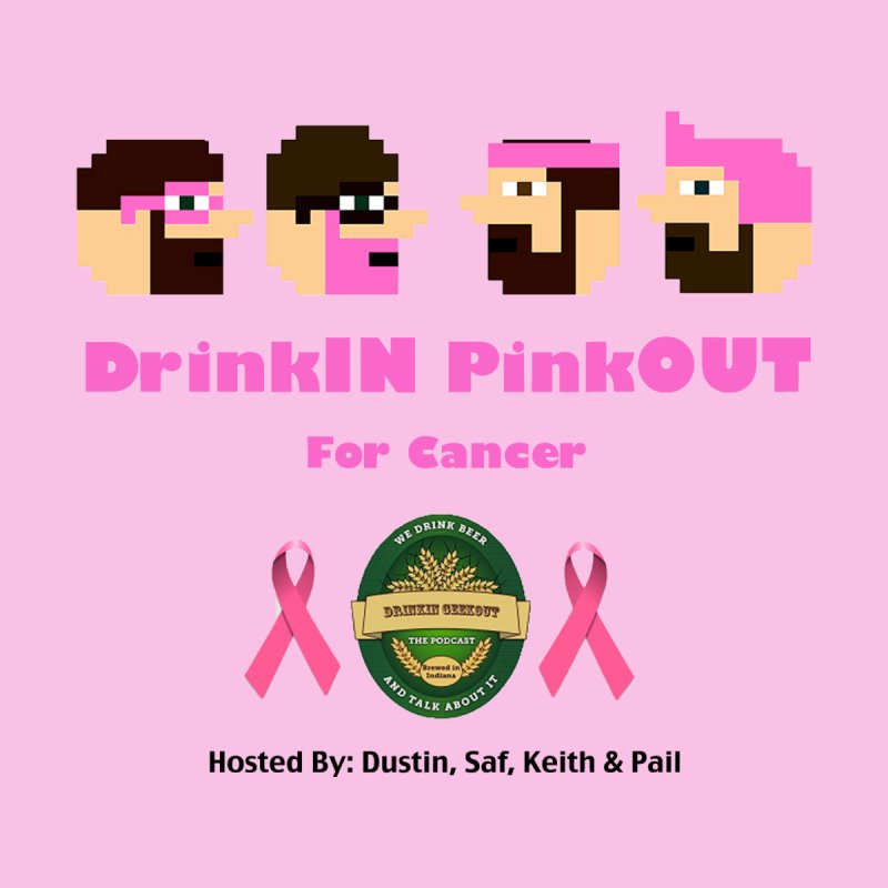 DrinkIN PinkOUT (no fill) Men's T-Shirt by DrinkIN GeekOUT's Artist Shop