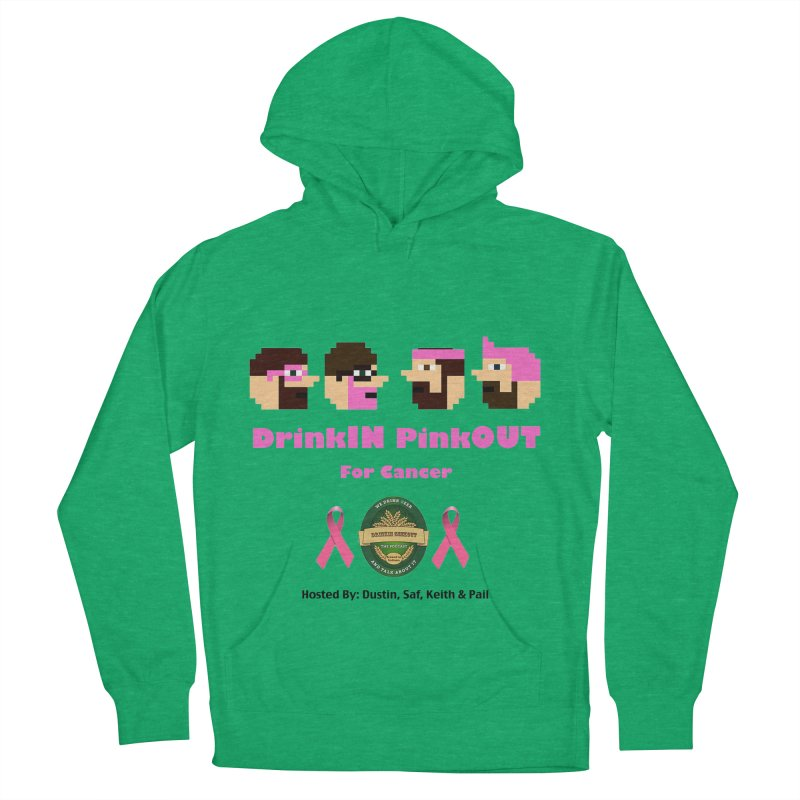 DrinkIN PinkOUT - no bg Women's French Terry Pullover Hoody by DrinkIN GeekOUT's Artist Shop