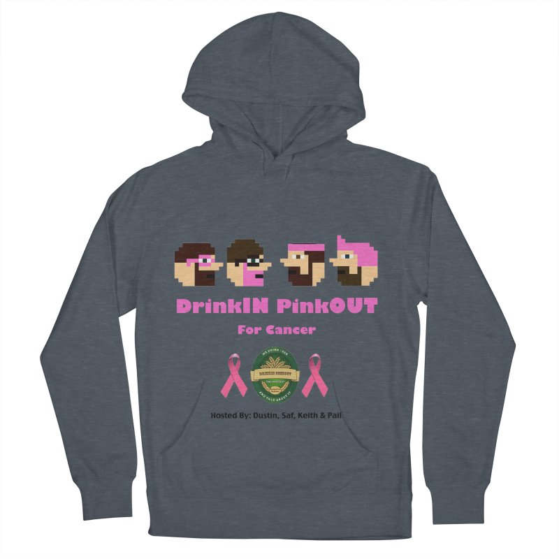 DrinkIN PinkOUT - no bg Men's French Terry Pullover Hoody by DrinkIN GeekOUT's Artist Shop