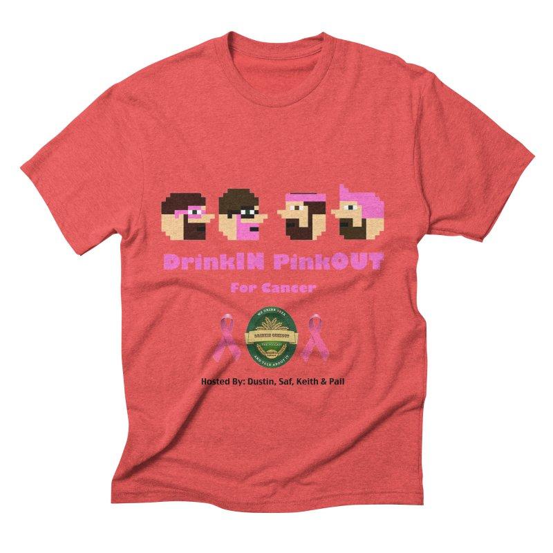 DrinkIN PinkOUT - no bg Men's Triblend T-Shirt by DrinkIN GeekOUT's Artist Shop