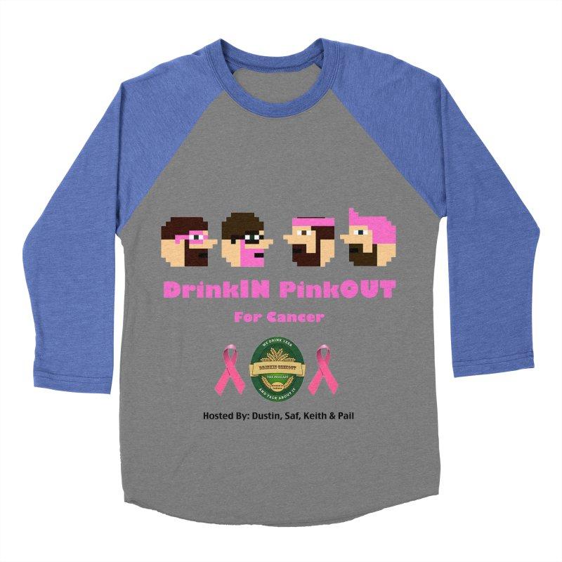 DrinkIN PinkOUT - no bg Women's Baseball Triblend Longsleeve T-Shirt by DrinkIN GeekOUT's Artist Shop