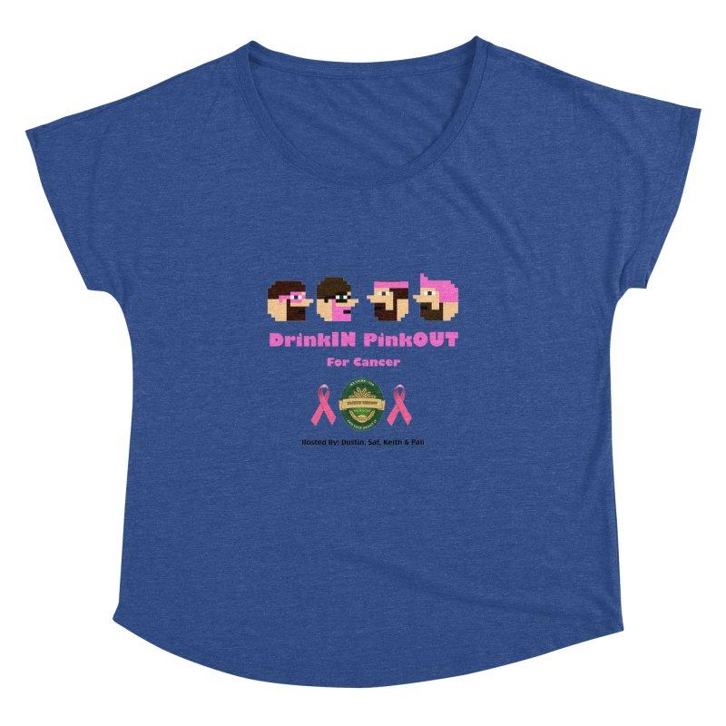 DrinkIN PinkOUT - no bg Women's Dolman Scoop Neck by DrinkIN GeekOUT's Artist Shop