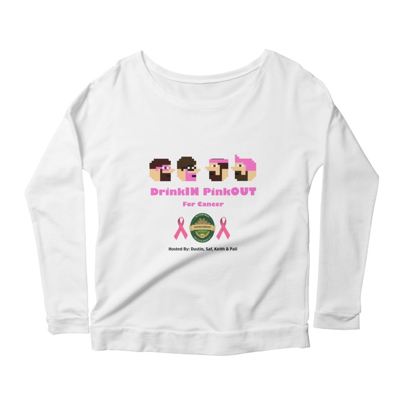 DrinkIN PinkOUT - no bg Women's Scoop Neck Longsleeve T-Shirt by DrinkIN GeekOUT's Artist Shop