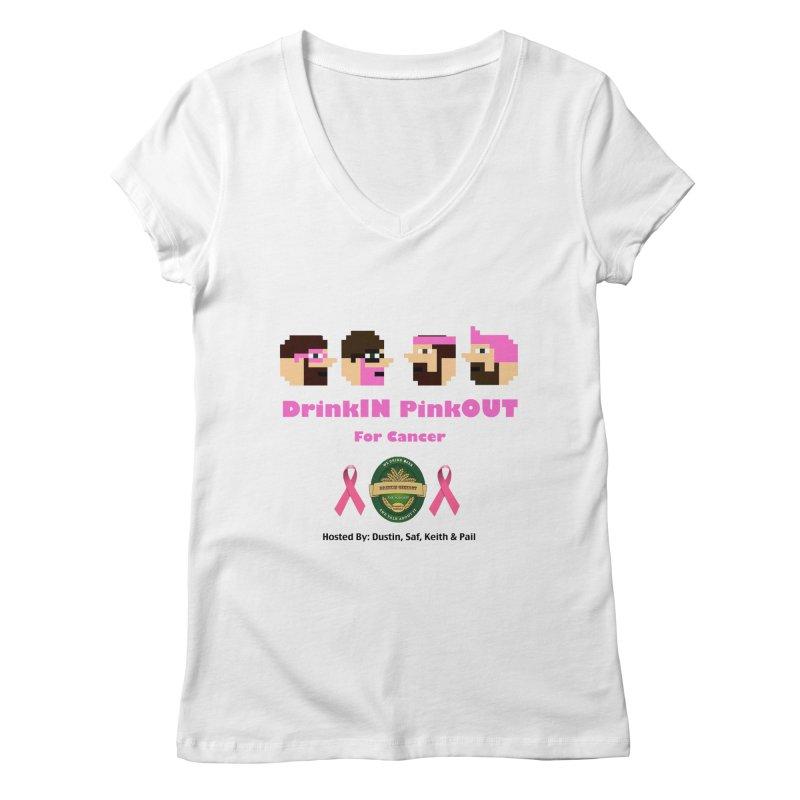 DrinkIN PinkOUT - no bg Women's Regular V-Neck by DrinkIN GeekOUT's Artist Shop