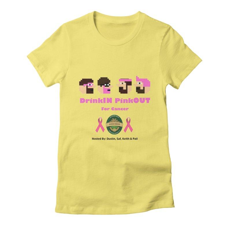 DrinkIN PinkOUT - no bg Women's Fitted T-Shirt by DrinkIN GeekOUT's Artist Shop